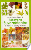 An Ancient Indian System of Rasayana