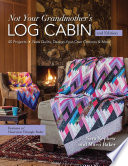 Not Your Grandmother s Log Cabin