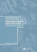 Ingenieurholzbau nach DIN 1052
