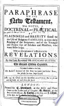 A Paraphrase on the New Testament with Notes Doctrinal and Practical      and   an Advertisement of Difficulties in the Revelations  2  Ed