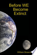 Before We Become Extinct book
