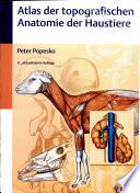 Atlas der topographischen Anatomie der Haustiere