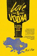 Love and Vodka