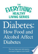 Diabetes  How Food and Alcohol Affect Diabetes