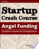 Startup Crash Course  Angel Funding