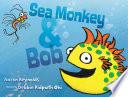 Sea Monkey   Bob