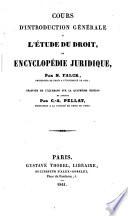 Cours d introduction g  n  rale    l   tude du droit  ou  Encyclop  die juridique