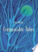 Crepuscular Tales
