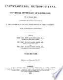 Encyclop  dia Metropolitana  Or  Universal Dictionary of Knowledge