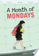 A Month Of Mondays : her life, and her teacher wants her...