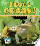 Frogs Croak