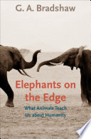 Elephants on the Edge