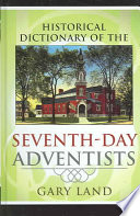 Historical Dictionary of Seventh Day Adventists