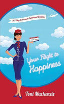 Your Flight to Happiness