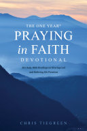The One Year Praying in Faith Devotional Book