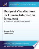 Design of Visualizations for Human Information Interaction