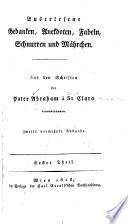 Auserlesene Gedanken, Anekdoten, Fabeln, Schnurren und Märchen aus den Schriften des Abraham à St. Clara