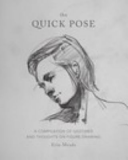 The Quick Pose  a Compilation of Gestures and Thoughts on Figure Drawing