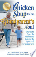 Chicken Soup for the Grandparent s Soul