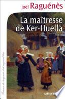 La Ma  tresse de Ker Huella