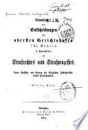 Sammlung von entscheidungen des Obersten gerichtshofes für Bayern in gegenständen des strafrechtes und strafprozesses