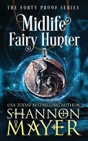 Midlife Fairy Hunter Book PDF