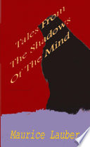 Tales from the Shadows of the Mind