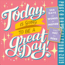 Today Is Going to Be a Great Day  Page A Day Calendar 2019