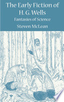 The Early Fiction of H G  Wells