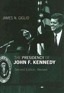 The presidency of John F  Kennedy