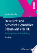 Steuerrecht und betriebliche Steuerlehre Bilanzbuchhalter IHK