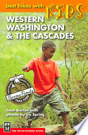 Best Hikes with Kids in Western Washington & the Cascades