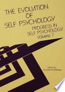 Progress in Self Psychology, V. 7