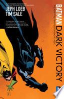Batman Dark Victory New Edition