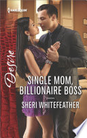 Single Mom  Billionaire Boss