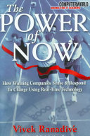 The Power of Now  How Winning Companies Sense and Respond to Change Using Real Time Technology
