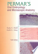 Permar s Oral Embryology and Microscopic Anatomy