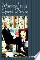 Materializing Queer Desire