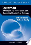 Outbreak Investigation Prevention And Control In Health Care Settings Critical Issues In Patient Safety