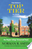 From Bottom To Top Tier In A Decade : wagner college turnaround years is...