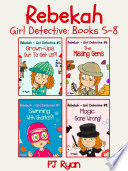 Rebekah   Girl Detective Books 5 8 Bundle