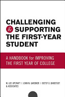 Challenging and Supporting the First Year Student