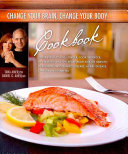 Change Your Brain Change Your Body Cookbook