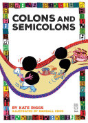 Colons and Semicolons