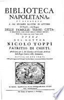 Biblioteca Napoletana et apparato agli huomini illustri in lettere di Napoli