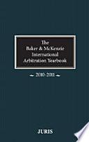 Baker   McKenzie International Arbitration Yearbook  2010 2011
