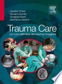 Trauma Care: La cura definitiva del trauma maggiore