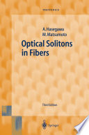 Optical Solitons In Fibers : addresses the forefront of technology in the...