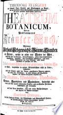 Theodori Zuingeri Theatrum botanicum