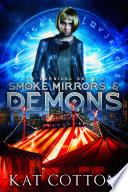 Smoke, Mirrors & Demons : the world? it's been 10 years...